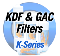 KDF & GAC Filters - Series K